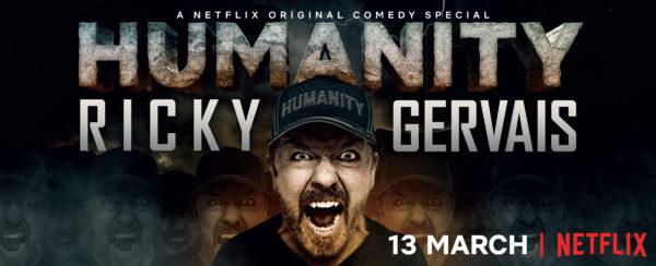 Ricky Gervais: Humanity Netflix